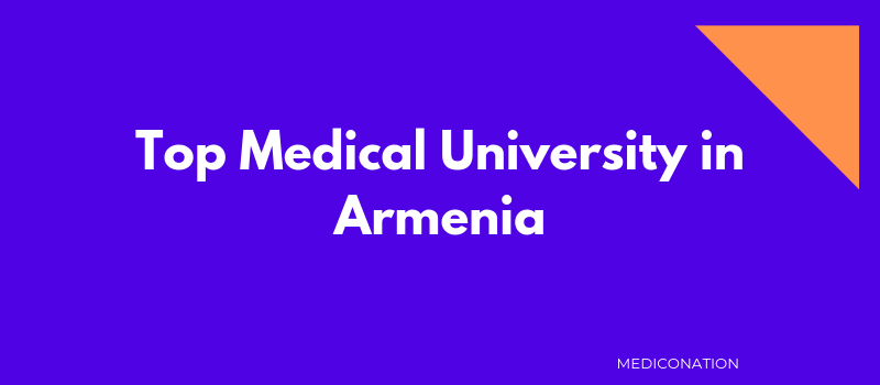 Top Medical University in Armenia