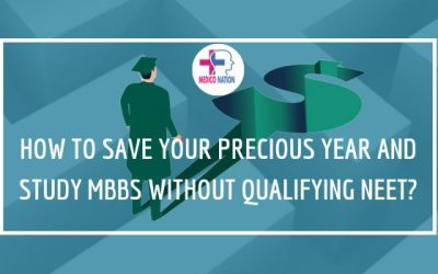 How to Save Your Precious Year and Study MBBS without Qualifying NEET?