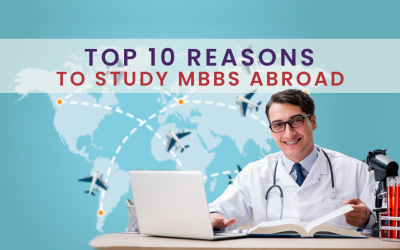 Top 10 Reasons to Study MBBS Abroad For Indian Students